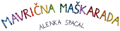 Alenka Spacal - Marvična maškarada